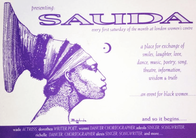 An image of a flyer for Sauda, a gathering of Black women taking places at London women's centre. This is the sort of place where queer Black women would have gathered.