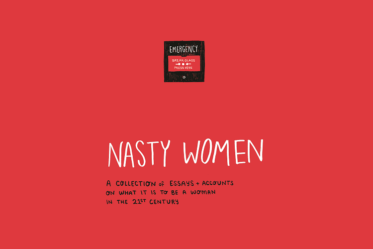 Nasty Women: the essay collection that gets intersectional feminism right