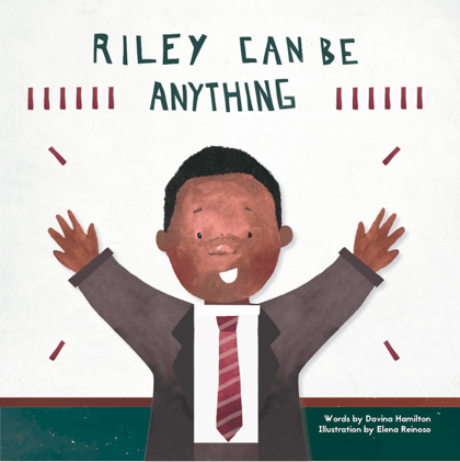 Riley Can Be Anything: new book shows black kids they can be anything too